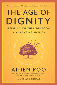 """The cover of Ai-jen Poo's book """"The Age of Dignity: Preparing for the Elder Boom in a Changing America."""" The cover features a drawing of a tree surrounded by birds and rays of sunlight."""