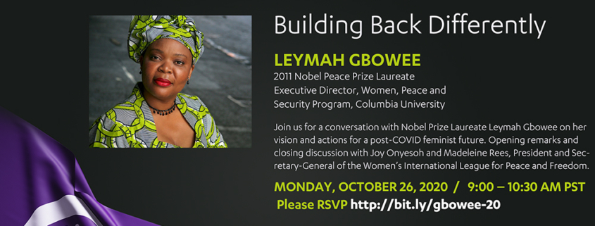 """Flyer for the """"Planning for a Feminist Future: Building back differently """" webinar featuring Leymah Gbowee, the woman pictured on the left"""